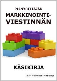Pienyrittäjän markkinointiviestinnän käsikirja