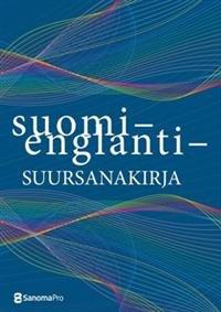Suomi-englanti suursanakirja